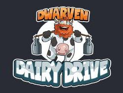 Dwarven Dairy Drive